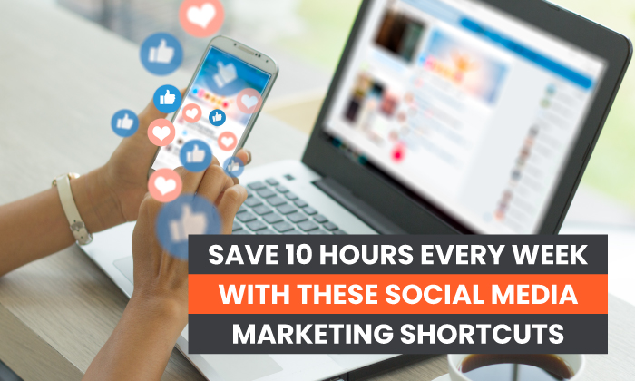 Save 20 every week with these social media marketing shortcuts