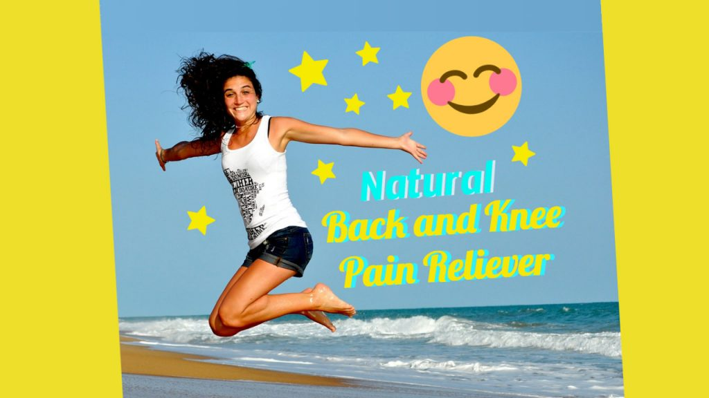 Natural Back & Knee Pain Reliever