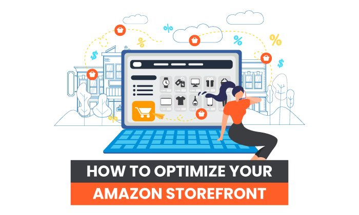 How to Optimize Your Amazon Storefront