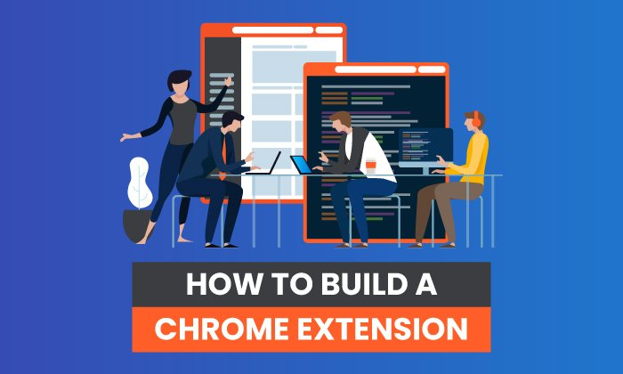 How to Build a Chrome Extension