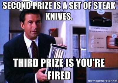 Third Prize Is You're Fired Meme
