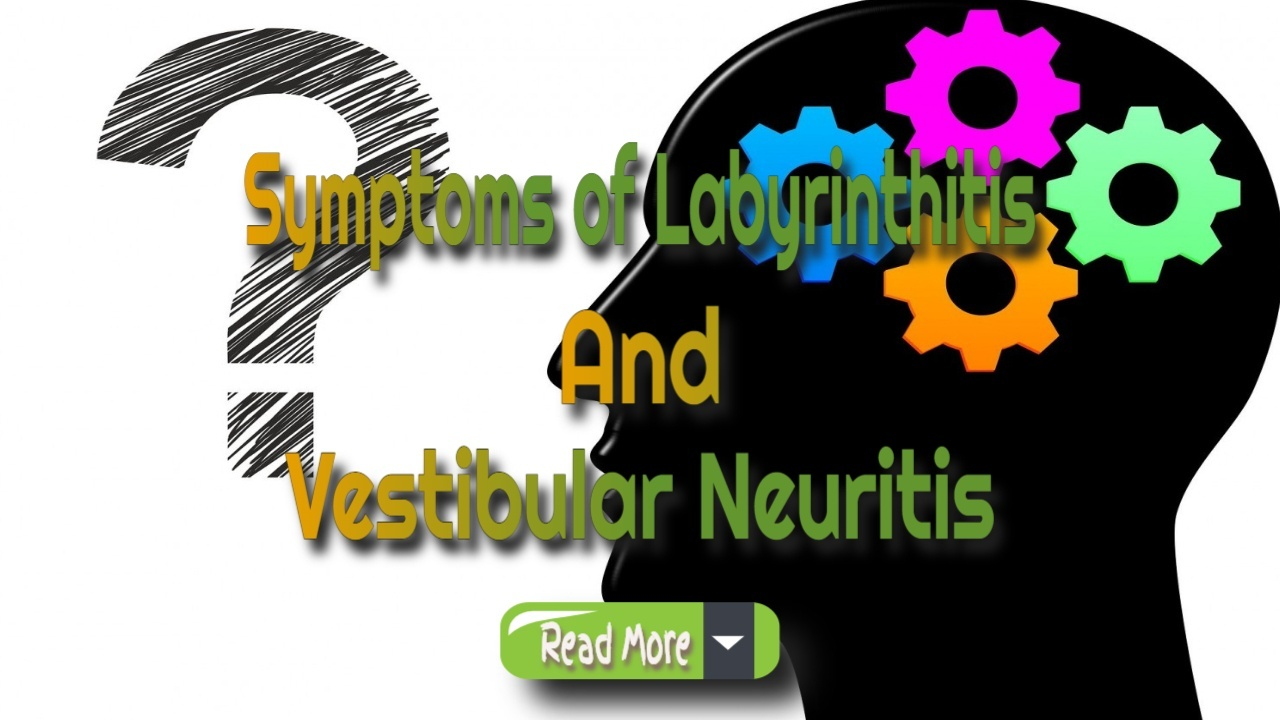Symptoms And Onset Of Viral Neuritis Or Labyrinthitis