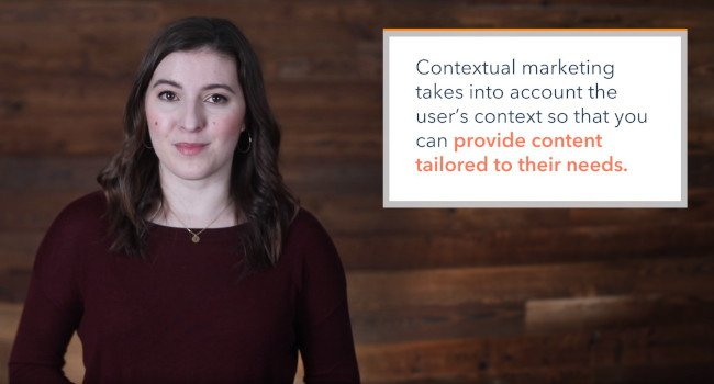 """Marketing Technique Example: Contextual Marketing Definition That Says, """"Contextual marketing takes into account the user's context so that you can provide content tailored to their needs."""""""